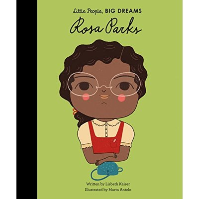Rosa Parks: 7 (Little People, Big Dreams)
