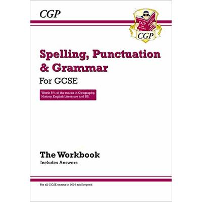 Spelling, Punctuation and Grammar for Grade 9-1 GCSE Workbook (includes Answers) (CGP GCSE English 9-1 Revision)