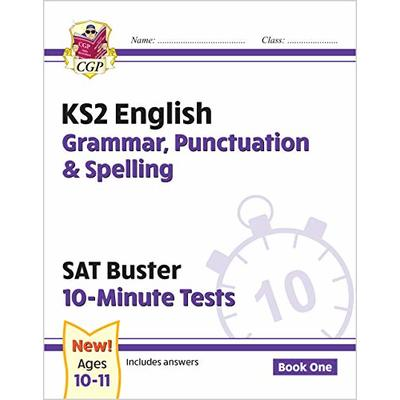 New KS2 English SAT Buster 10-Minute Tests: Grammar, Punctuation & Spelling – Book 1 (for 2021) (CGP KS2 English SATs)