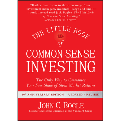 The Little Book of Common Sense Investing, John C. Bogle