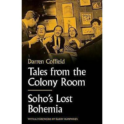 Tales from the Colony Room – 9781783528165