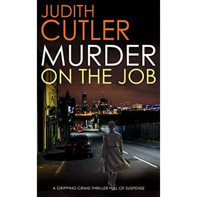 MURDER ON THE JOB a gripping crime mystery full of suspense (Detective Kate Power Mystery Book 6)