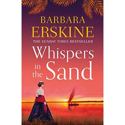 Whispers in the Sand: a chilling and gripping historical novel from the Sunday Times bestselling author of Lady of Hay