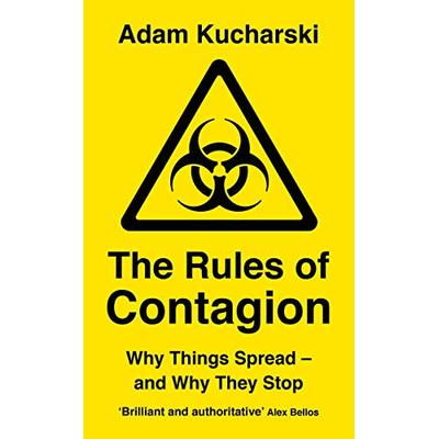 The Rules of Contagion: Why Things Spread – and Why They Stop (Wellcome Collection)