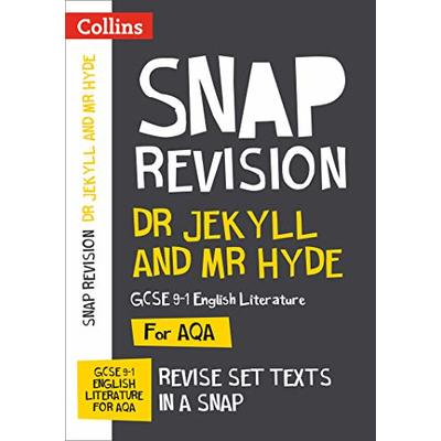 Dr Jekyll and Mr Hyde: AQA GCSE 9-1 English Literature Text Guide: For the 2020 Autumn & 2021 Summer Exams (Collins GCSE Grade 9-1 SNAP Revision)
