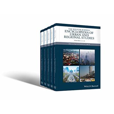 The Wiley-Blackwell Encyclopedia of Urban and Regional Studies (Wiley Blackwell Encyclopedias in Social Sciences)