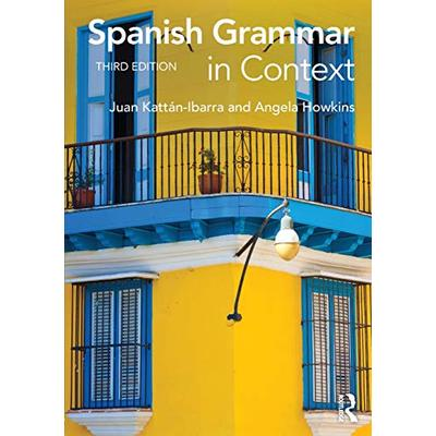 Spanish Grammar in Context (Languages in Context)