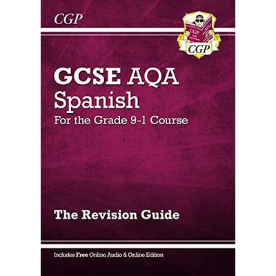 GCSE Spanish AQA Revision Guide – for the Grade 9-1 Course (with Online Edition) (CGP GCSE Spanish 9-1 Revision)