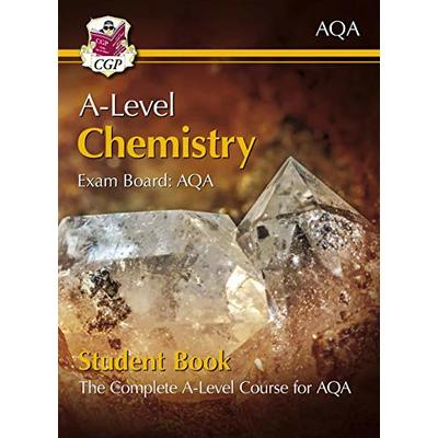 A-Level Chemistry for AQA: Year 1 & 2 Student Book with Online Edition: ideal revision for mocks and exams in 2021 and 2022 (CGP A-Level Chemistry)