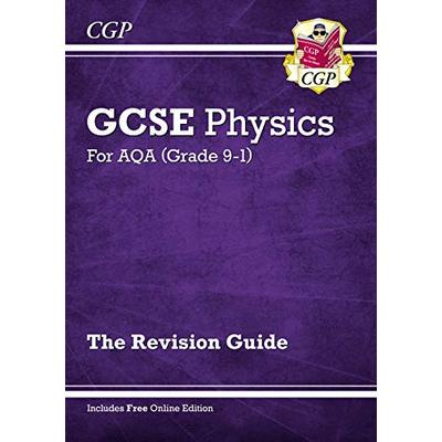 Grade 9-1 GCSE Physics: AQA Revision Guide with Online Edition – Higher (CGP GCSE Physics 9-1 Revision)