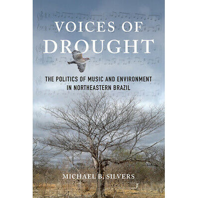 Voices of Drought, Michael B. Silvers