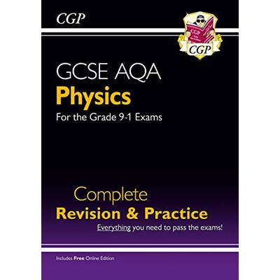 Grade 9-1 GCSE Physics AQA Complete Revision & Practice with Online Edition: unbeatable revision for mocks and exams in 2021 and 2022 (CGP GCSE Physics 9-1 Revision)