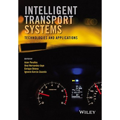 Intelligent Transport Systems: Technologies and Applications