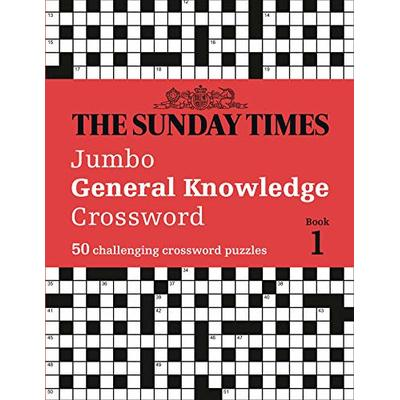 The Sunday Times Jumbo General Knowledge Crossword Book 1: 50 General Knowledge Crosswords (Times Mind Games)