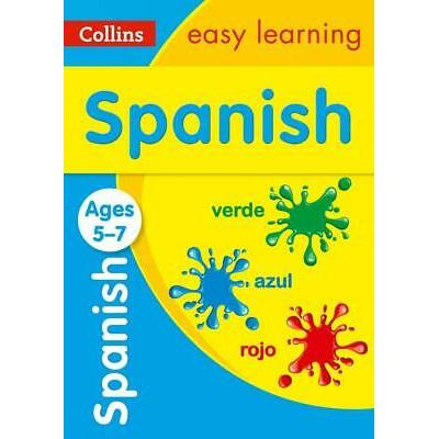 Spanish Ages 5-7 (Collins Easy Learning KS1) by Collins Easy Learning