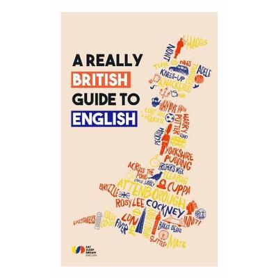 A Really British Guide to English