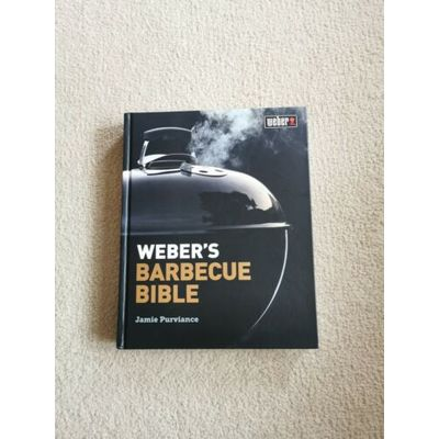 Weber's Barbecue Bible by Purviance, Jamie, NEW Book, Hardback