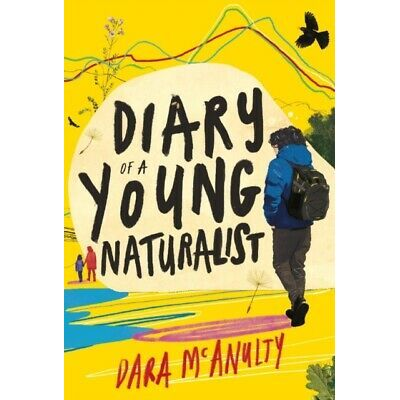 Diary of a Young Naturalist by Dara McAnulty – 9781908213792- NEW