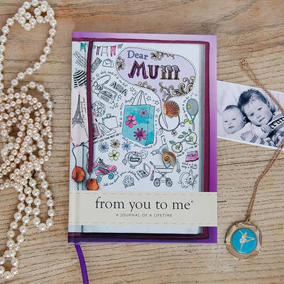 Dear Mum – From You to Me Book