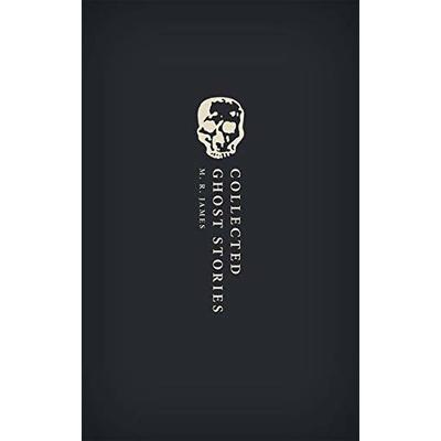 Collected Ghost Stories: (OWC Hardback) (Oxford World's Classics Hardback Collection)