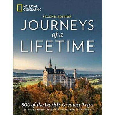 Journeys of a Lifetime, Second Edition 500 of the World's Great… 9781426219733