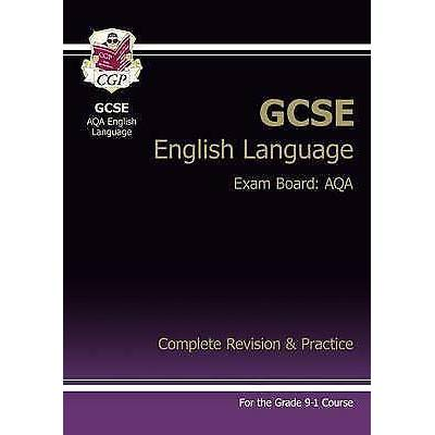GCSE AQA English Language Complete Revision & Practice for Grade 9-1 Course (wi…